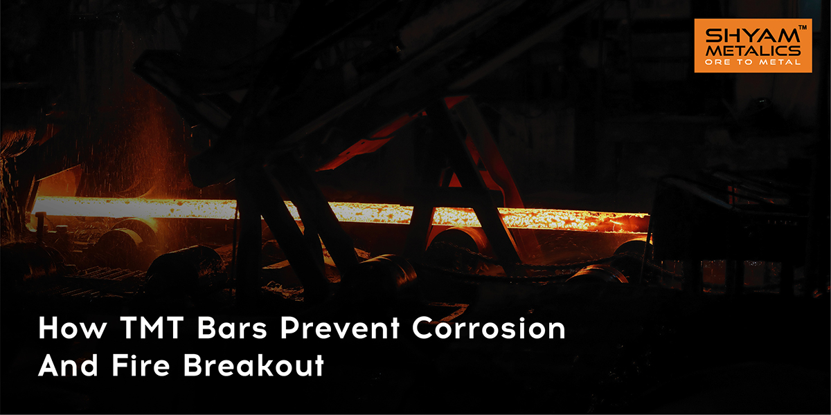 How TMT bars prevent corrosion and fire breakout